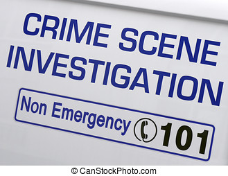 Crime scene investigation - Closeup of a 'Crime Scene...