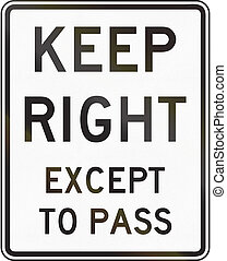 Keep Right Except To Pass - Indiana - United States traffic...