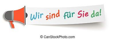 Megaphone Banner Open - German text Wir sind fr Sie da,...