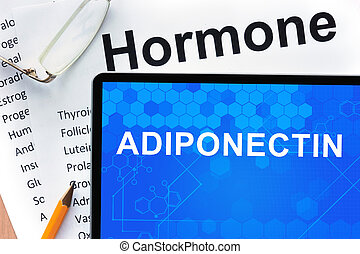 Tablet with adiponectin - Papers with hormones list and...