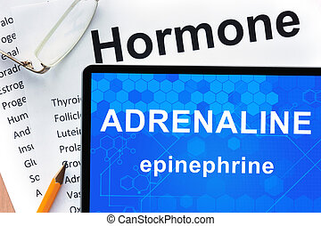 Adrenaline (epinephrine) - Papers with hormones list and...