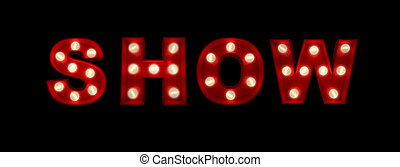 Show - 3D rendering of the sign Show written with glowing...