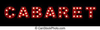 Cabaret - 3D rendering of the sign cabaret written with...