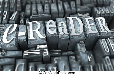 e-reader retro - The word e-reader written in tyopescript...