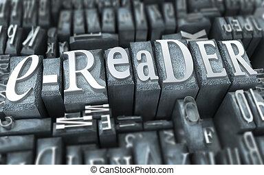 e-reader retro - The word e-reader written in tyopescript...