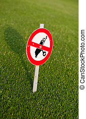 Forbidden golf bags - Sign forbidding the passage of golf...
