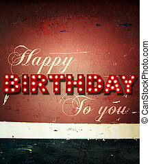 Glowing birthday greetings over distressed paint - Grunge...