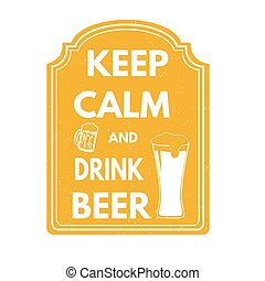 Keep calm and drink beer stamp - Keep calm and drink beer...