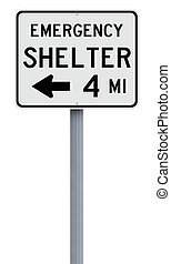 Emergency Shelter - A road sign indicating Emergency Shelter...