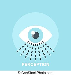 Perception - Vector illustration of perception flat design...