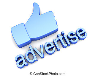 Thumbs up - Advertise - Thumbs up for Advertising. 3D...