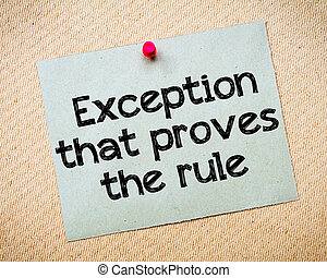 Exception that proves the Rule Message. Recycled paper note...
