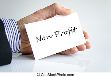 Non Profit note in bussines man hand - business concept