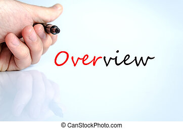 Overview - Human hand writing Overview isolated over white...