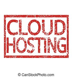 Stamp text CLOUD HOSTING
