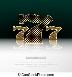Gold 777 vector symbol - Casino symbol 777 vector background...