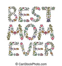 Best mom ever Vector illustration of mothers day card