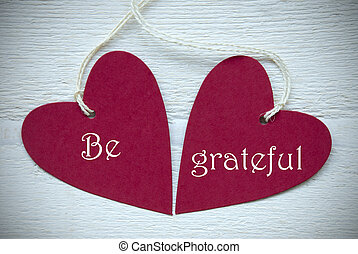 Two Red Hearts With Be Grateful - Two Red Hearts Label Or...
