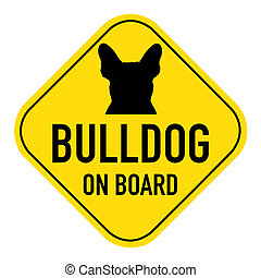 dogs on board sign - french bulldog dog silhouette...
