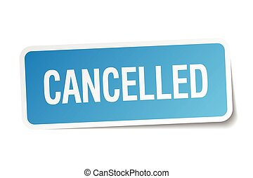 cancelled blue square sticker isolated on white