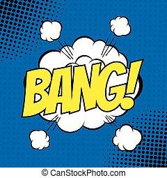 Bang comic - BANG. Vector poster comic strip style with...