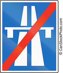 End Of Autobahn in Austria - Austrian traffic sign: End of...