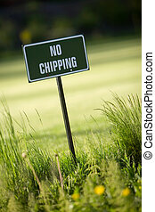 No chipping sign at practise putting green