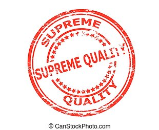 Supreme quality - Stamp with text supreme quality inside,...