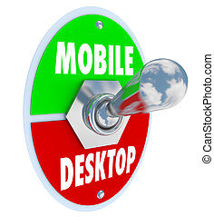 Mobile Vs Desktop Words Toggle Switch On the Go Customer Viewer
