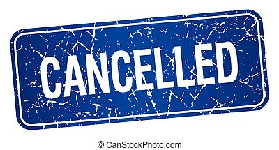 cancelled blue square grunge textured isolated stamp