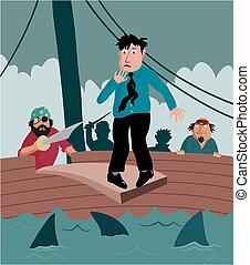 Walking the plank - A business man nervously walks the plank...