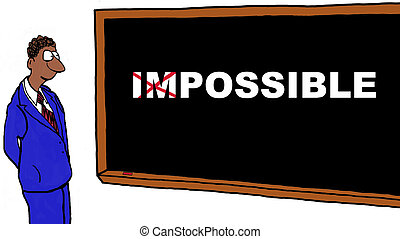 It's Possible - Business cartoon of businessman turning the...