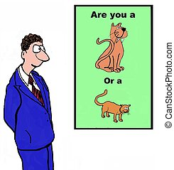 Business Personality - Business cartoon asking if the...