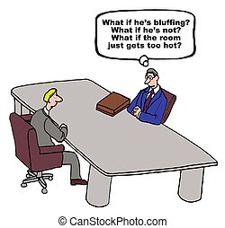 Bluffing - Business cartoon of a negotiation setting,...