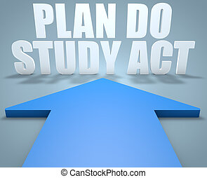 Plan Do Study Act - 3d render concept of blue arrow pointing...