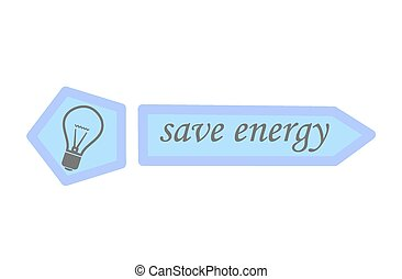 Save energy - vector illustration