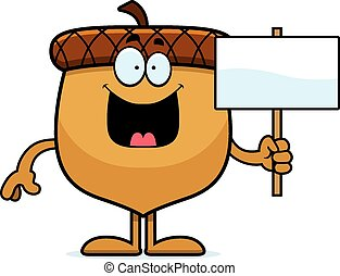 Cartoon Acorn Sign - A cartoon illustration of an acorn...