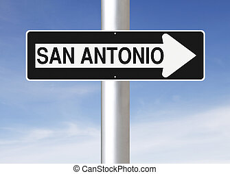 This Way to San Antonio - A modified one way sign indicating...
