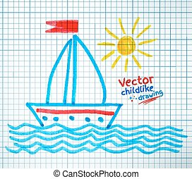 Felt tip pen childlike drawing of ship. Vector...