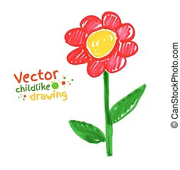 Childlike drawing of flower. Vector illustration. Isolated.