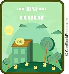 Vintage, green card with hotel on hill, meadow with flowers, trees, text Best Holiday, retro design