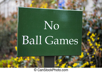 No Ball Games Sign - A No Ball Games sign in a park in...