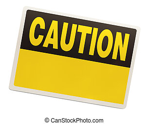 Caution Sign - Rectangle Yellow Caution Sign Isolated on...