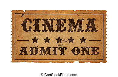 Cinema Ticket - Antique Cinema Admit One Ticket Isolated on...