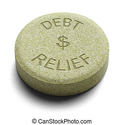 Debt Relief - Green Relief Medicine for Debt isolated on a...
