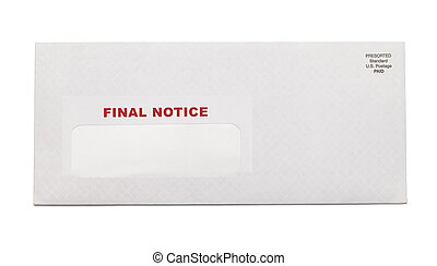 Final Notice Envelope - White Business Envelope with final...