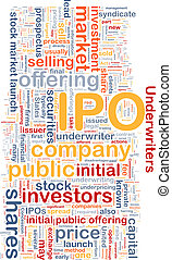 Initial public offering background wordcloud concept...