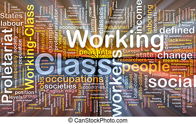 Working class background wordcloud concept illustration glowing