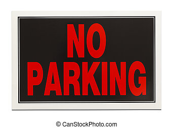 No Parking - Black and Red Plastic No Parking Sign Isolated...