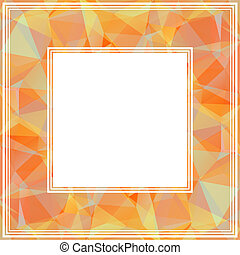 orange border - Orange abstract polygonal border with...